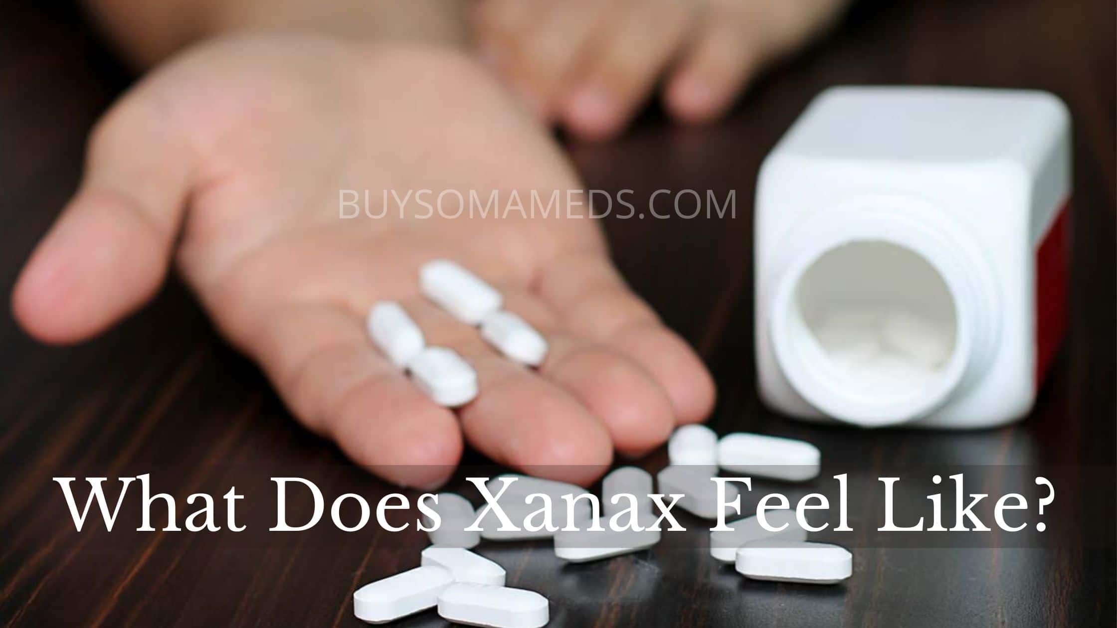 What Does Xanax Feel Like