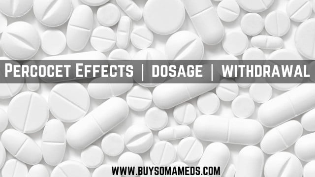Percocet Pills Effects | dosage | withdrawal